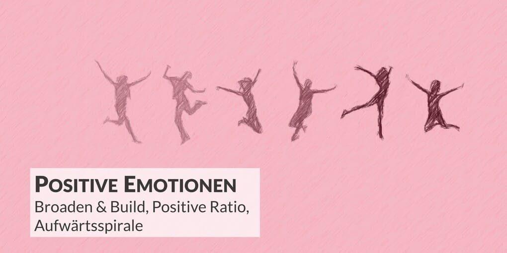 Positive Emotionen